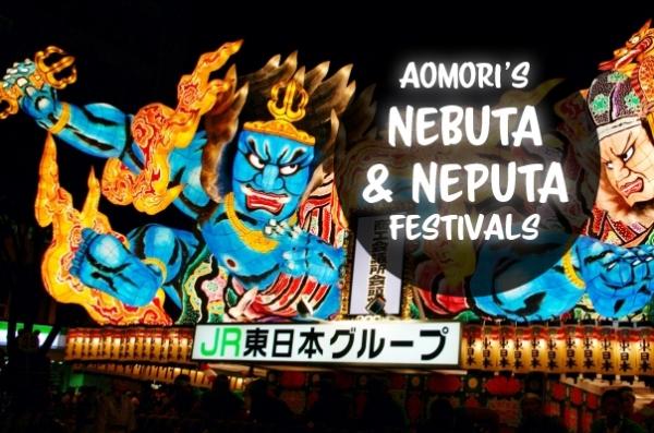 Lighting up the summer nights: Aomori's Nebuta and Neputa Festivals